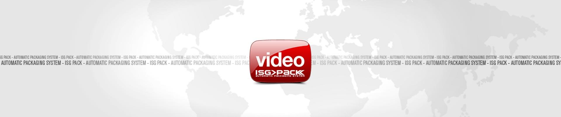 sezione video macchine per imballaggio ISG PACK
