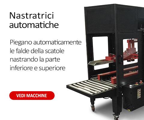 Nastratrici automatiche che piegano automaticamente le falde della scatola nastrando la parte inferiore e superiore