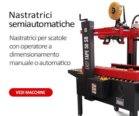 Nastratrici semiautomatiche a dimensionamento manuale o automatico